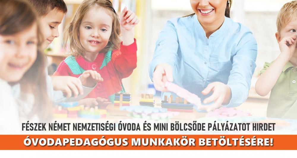 Fészek Német Nemzetiségi Óvoda és Mini Bölcsőde pályázatot hirdet Óvodapedagógus munkakör betöltésére